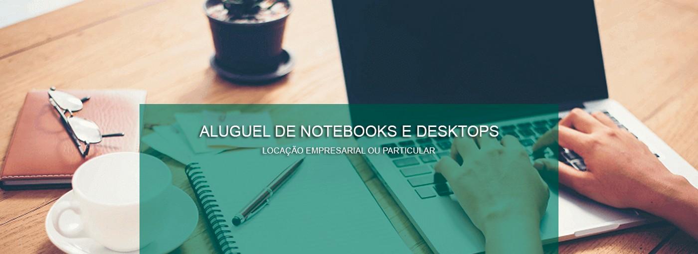 Aluguel de Notebooks e Desktops